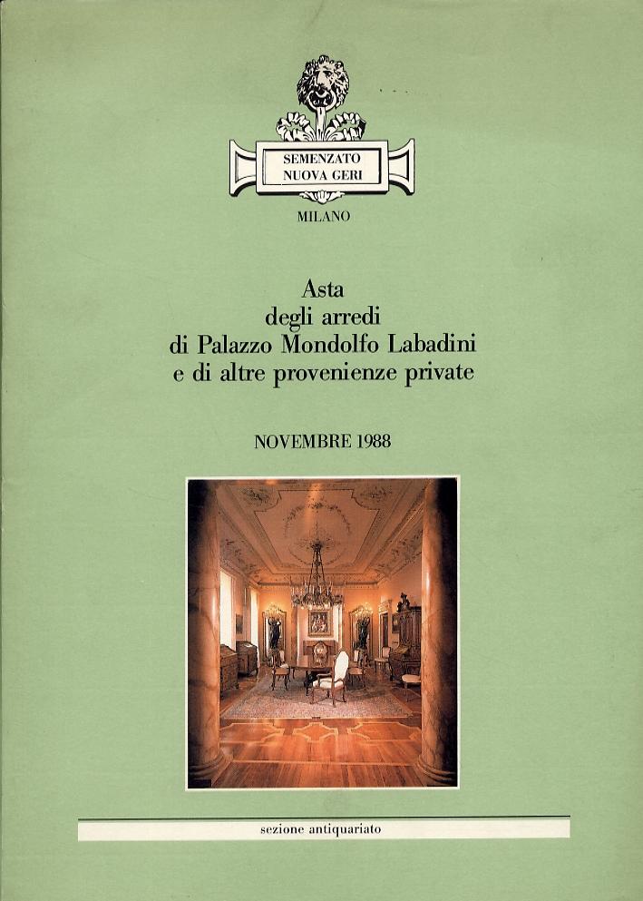 Asta degli arredi di Palazzo Mondolfo Labadini e di altre provenienze private. Novembre 1988