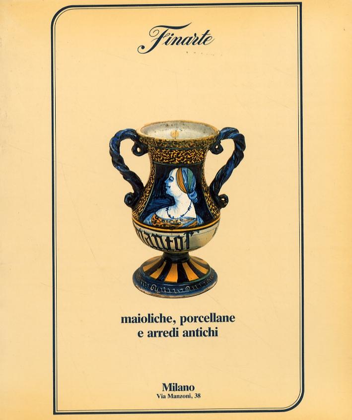 Asta 545. Maioliche, porcellane e arredi antichi