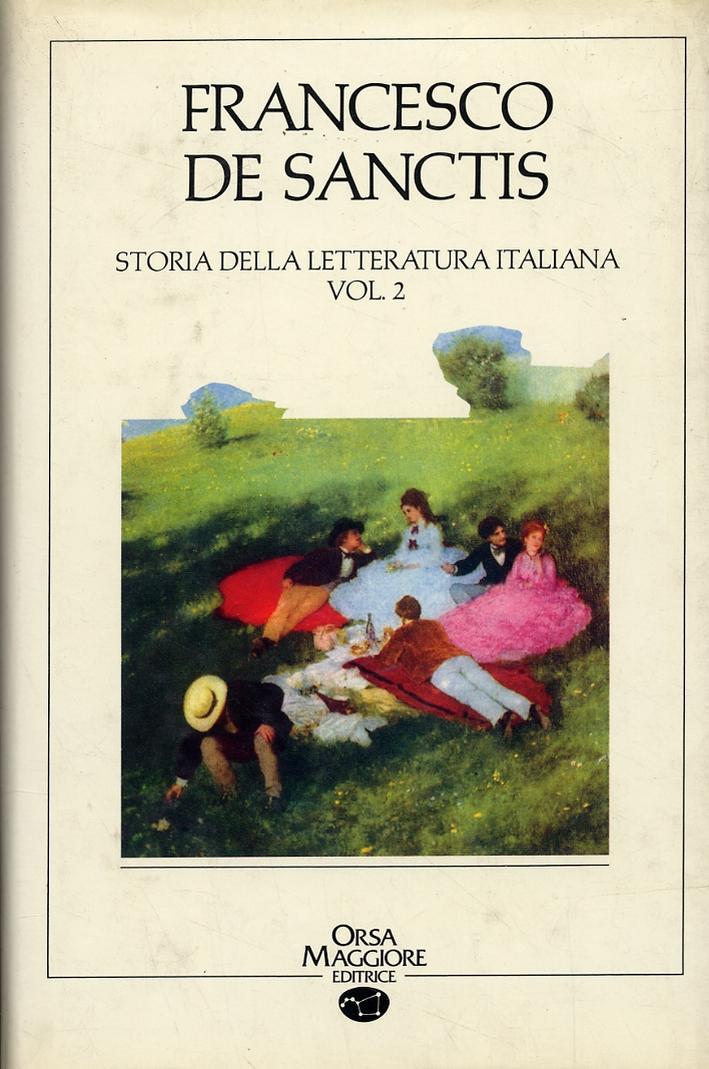 Francesco De Sanctis. Storia della letteratura italiana. Volume 2