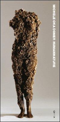 Michele Oka Doner. HumanNature. Ediz. illustrata