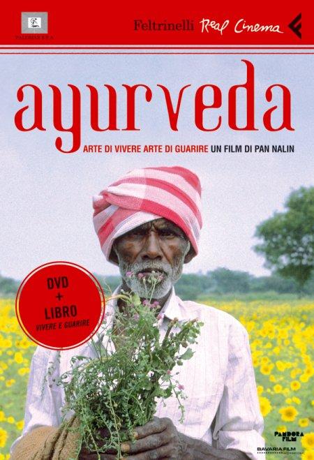 Ayurveda. Arte di vivere, arte di guarire. DVD. Con libro