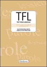 TFL-Testo Fono Lessicale. Valutazione delle abilità lessicali in età prescolare. Kit. Con CD-ROM