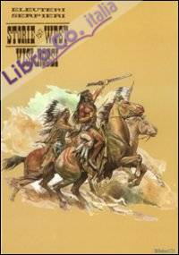 Visi rossi. Storie del west. Vol. 5
