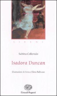 Isadora Duncan. Ediz. illustrata