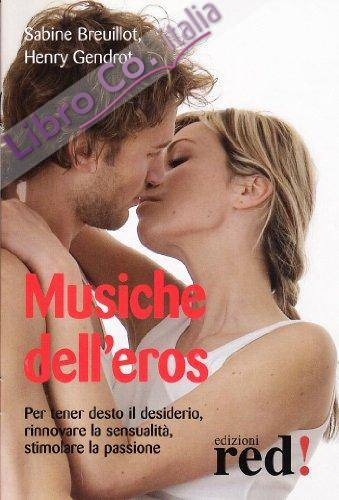 Musiche dell'eros. Con CD Audio
