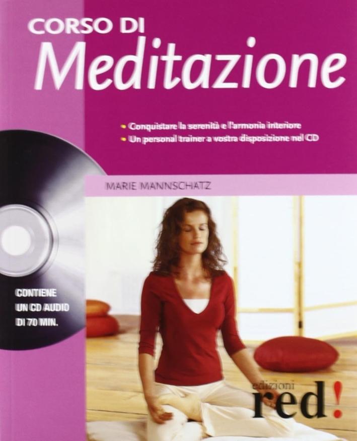 Corso di meditazione. Con CD Audio