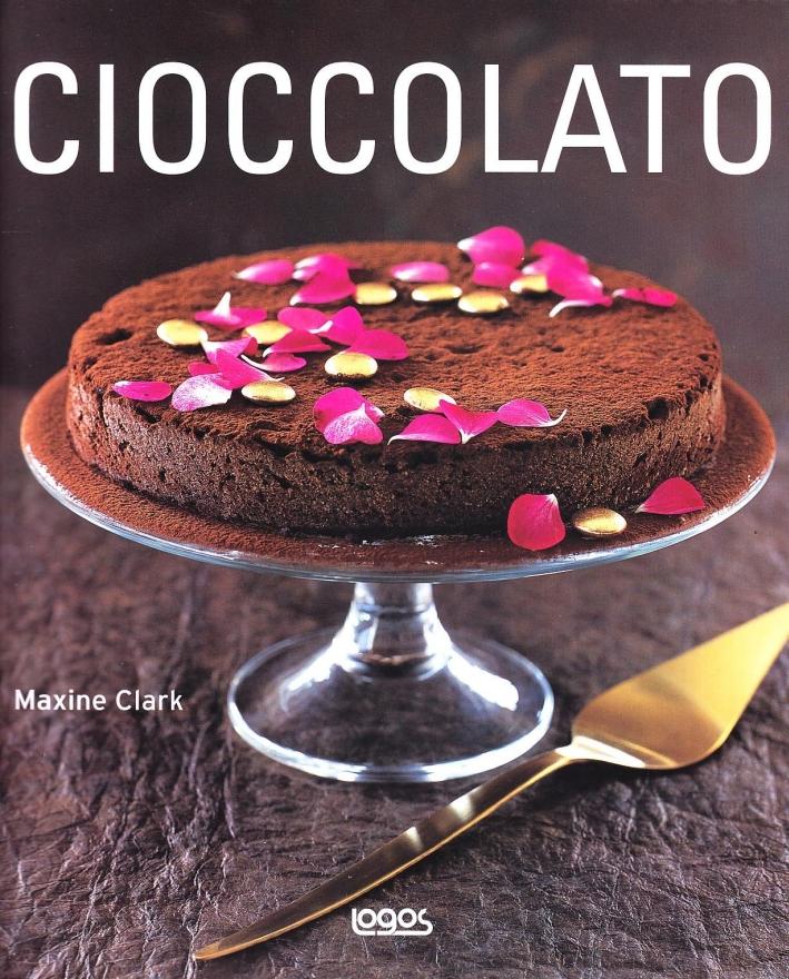 Cioccolato. Ediz. illustrata