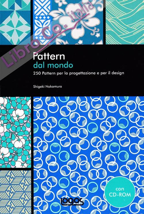 Pattern dal mondo. Ediz. illustrata. Con CD-ROM