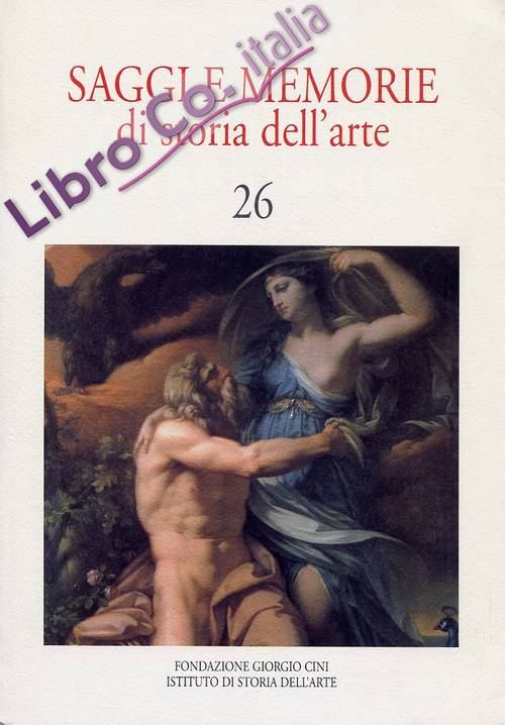Saggi e memorie di storia dell'arte. 26