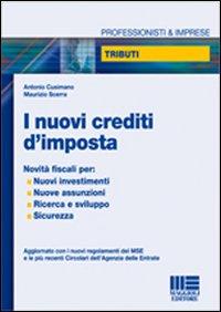 I nuovi crediti d'imposta