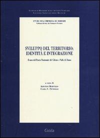 Sviluppo del territorio: identità e integrazione