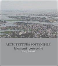 Architettura sostenibile. Elementi costruttivi