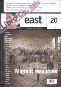 East. [English Ed.]. Vol. 20: Migrant resources