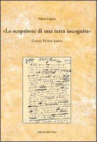 Lo scopritore di una terra incognita. Cesare Pavese poeta