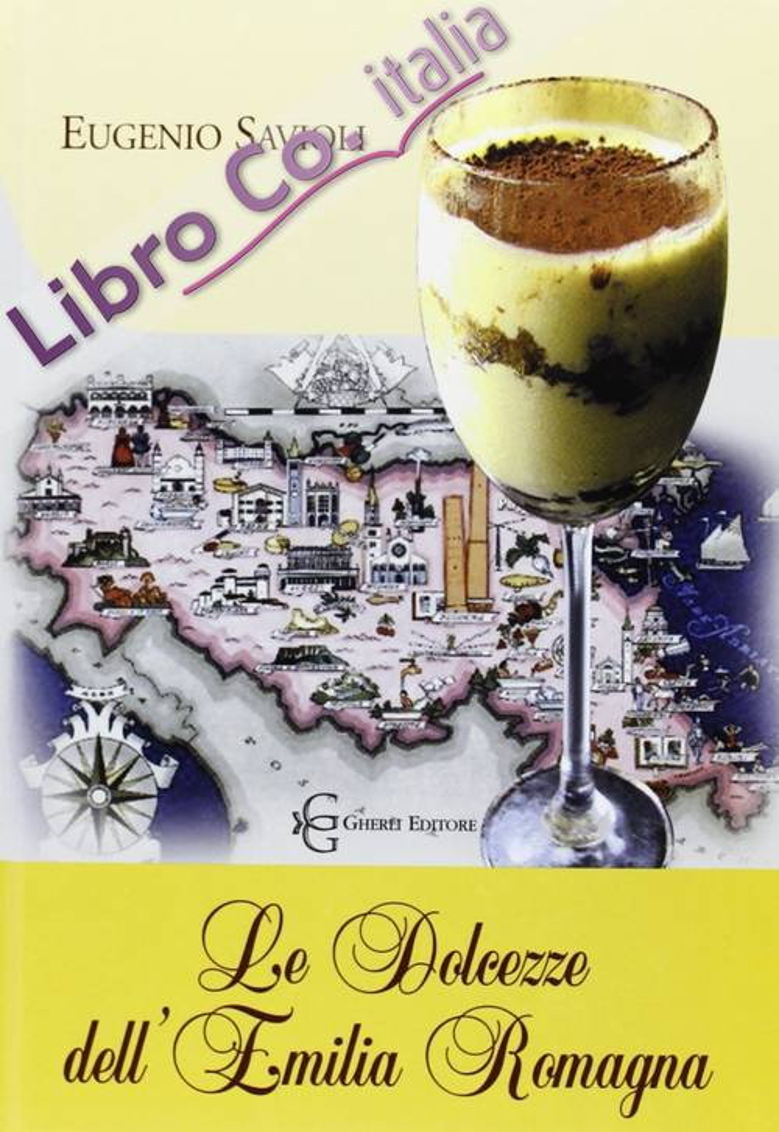 Le dolcezze dell'Emilia Romagna