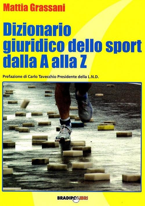 Dizionario giuridico dello sport dalla A alla Z