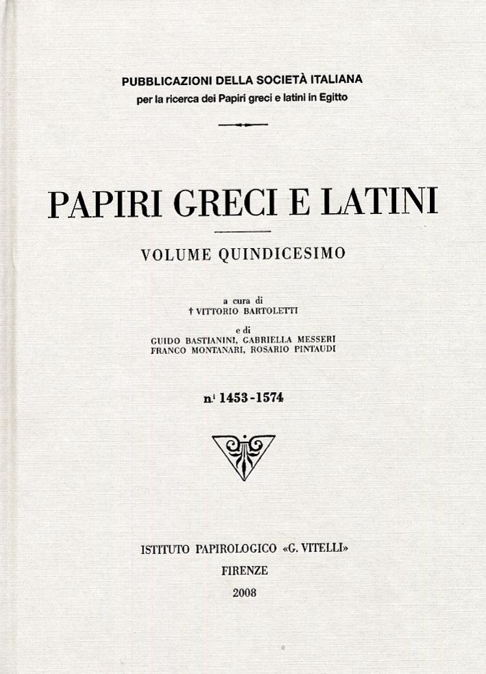 Papiri Greci e Latini. Volume 15. 1453-1574
