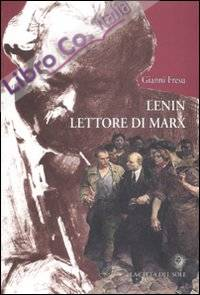 Lenin lettore di Marx.