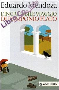 L'incredibile viaggio di Pomponio Flato.