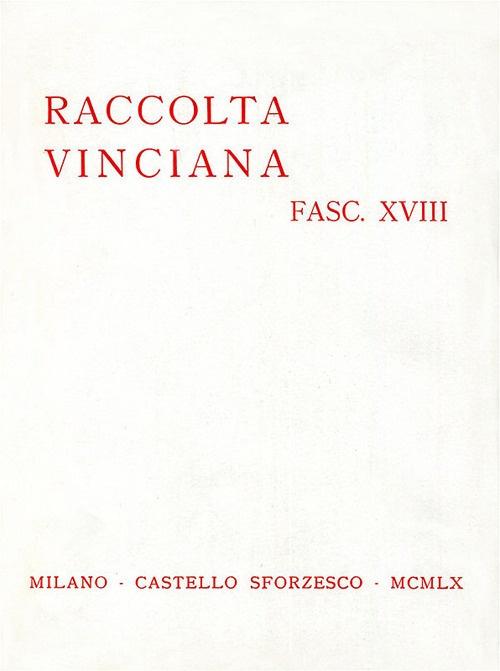 Raccolta Vinciana (1960). Vol. 18