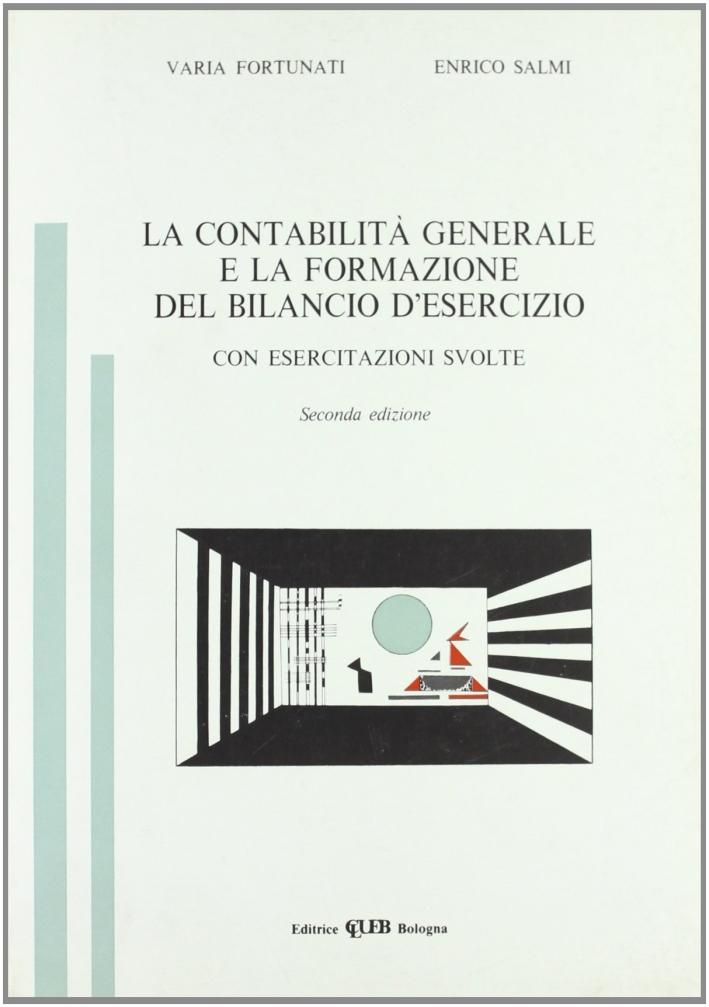 La contabilità generale e la formazione del bilancio d'esercizio