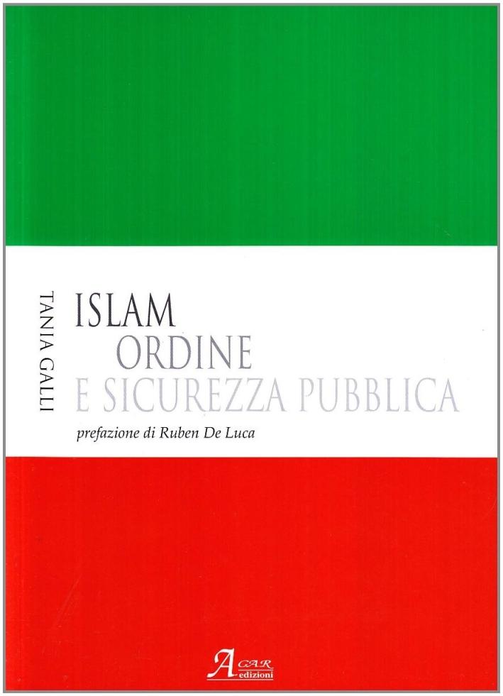 Islam. Ordine e sicurezza pubblica.