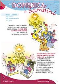 La domenica dei bambini. Anno A. Rito ambrosiano. Dalla 9ª del tempo ordinario alla 23ª del tempo ordinario.
