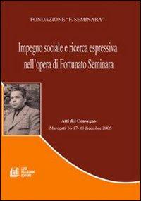 Impegno sociale e ricerca espressiva nell'opera di Fortunato Seminara