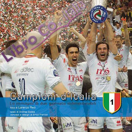 Campioni d'Italia. Le immagini di due giornate indimenticabili. Ediz. illustrata