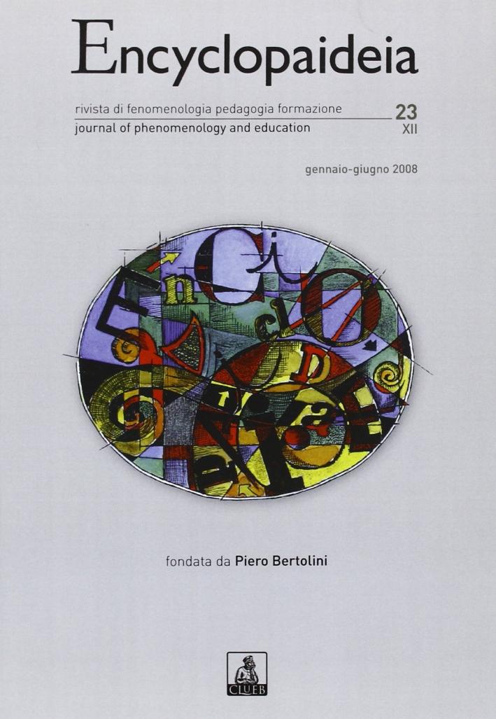 Encyclopaideia. Rivista di fenomenologia, pedagogia, formazione. Vol. 23