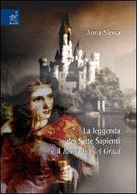 La leggenda dei sette sapienti e il romanzo del Graal