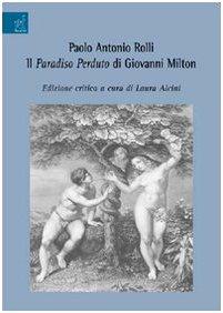 Paolo Antonio Rolli. Il paradiso perduto di Giovanni Milton.