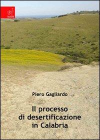 Il processo di desertificazione in Calabria