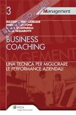 Business coaching. Una tecnica per migliorare le performance aziendali