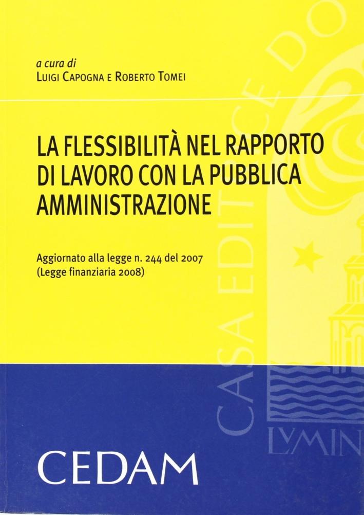 Flessibilità nel rapporto di lavoro con la pubblica amministrazione aggiornato con la finanziaria
