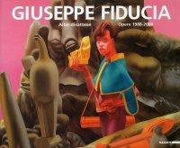 Giuseppe Fiducia. Albe disattese. Opere 1988-2008. [Edizione italiana e inglese]