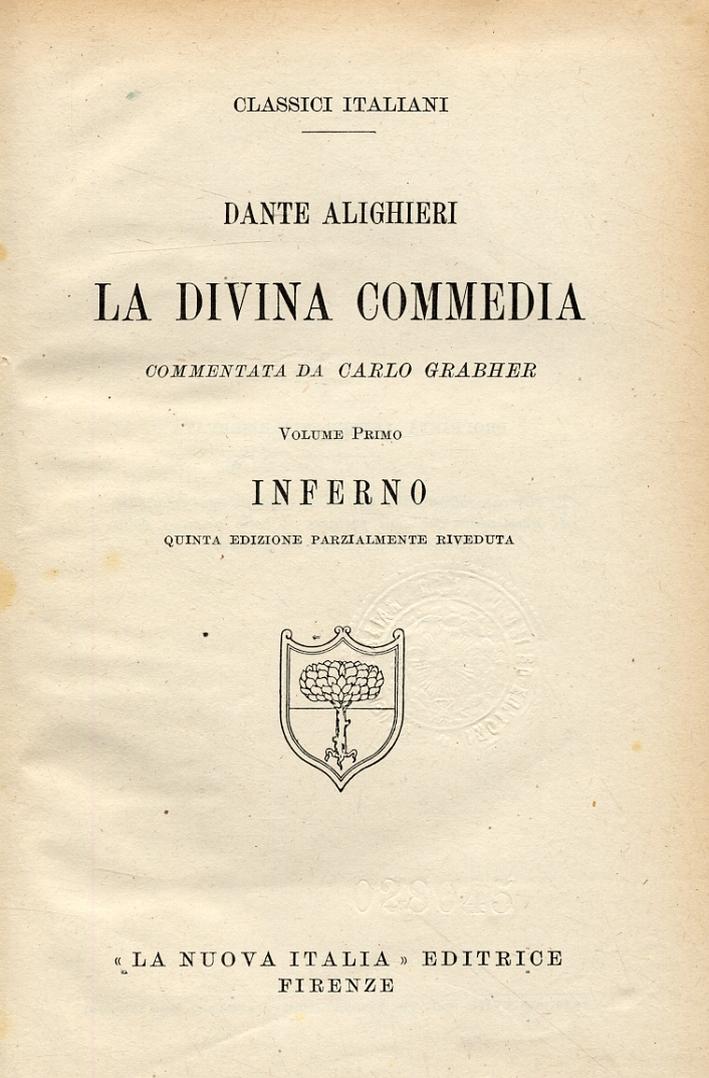 Dante Alighieri. La Divina Commedia. Inferno, Purgatorio e Paradiso. [Quinta edizione parzialmente riveduta].