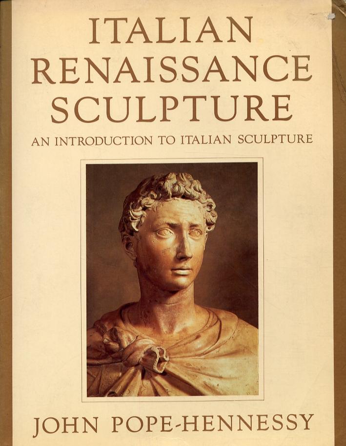 Italian renaissance sculpture. [Second Ed.].