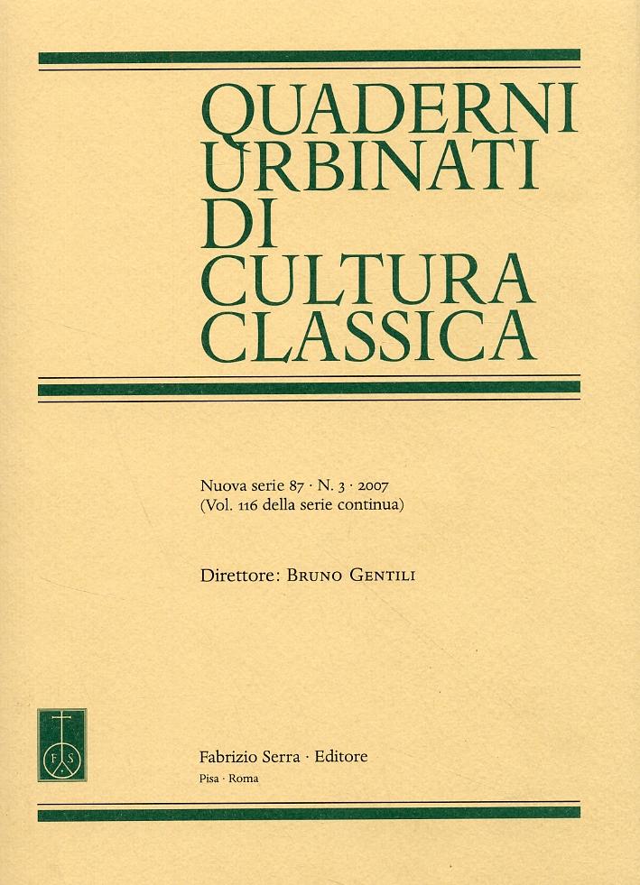 Quaderni urbinati di cultura classica. 87. 3. 2007.