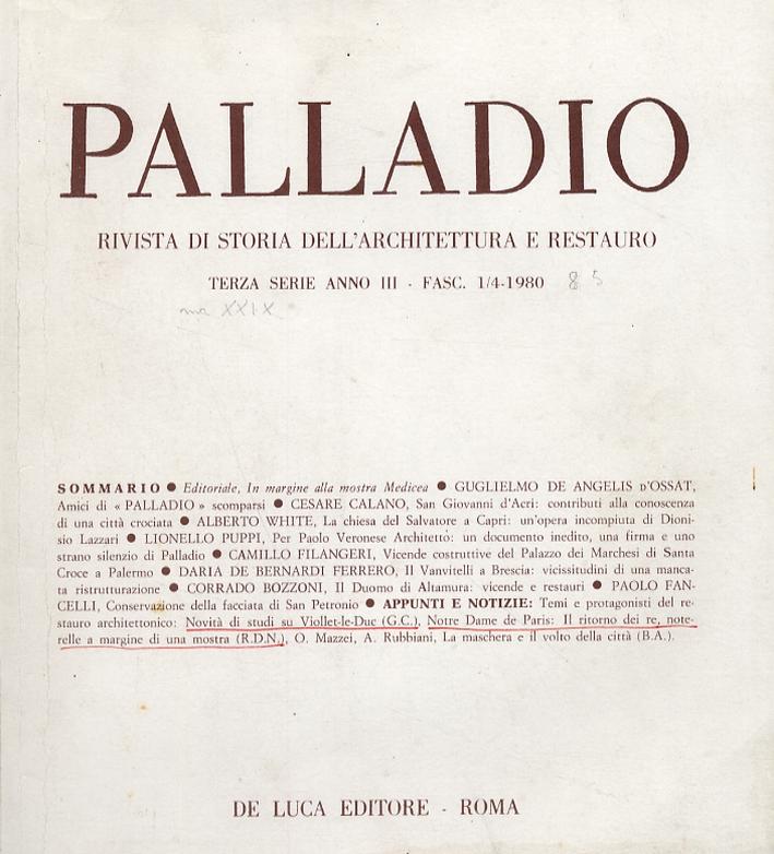 Palladio. Rivista di storia dell'architettura e restauro. Terza serie. Anno III. Fascicolo 1/4. 1980.