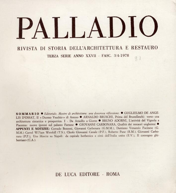 Palladio. Rivista di storia dell'architettura e restauro. Terza serie. Anno XXVII. Fascicolo 3/4. 1978