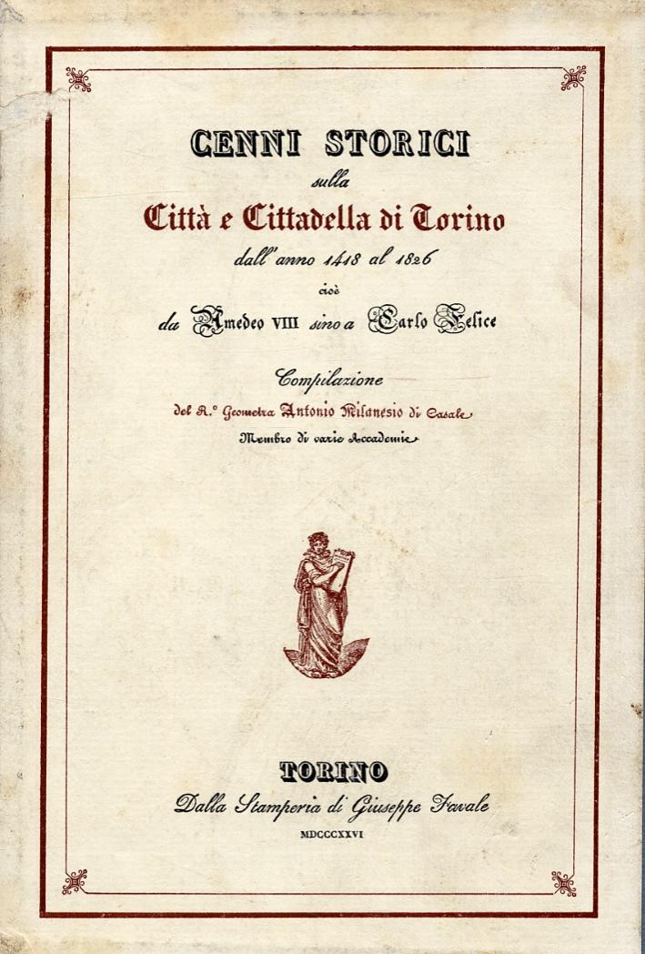 Cenni storici sulla città e cittadella di Torino.
