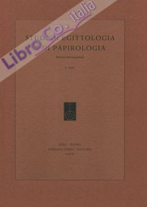 Studi di Egittologia e di Papirologia. 5. 2008. [Edizione rilegata].