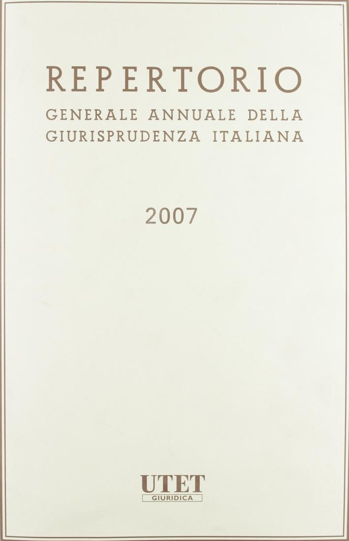 Repertorio generale annuale della giurisprudenza italiana (2007)