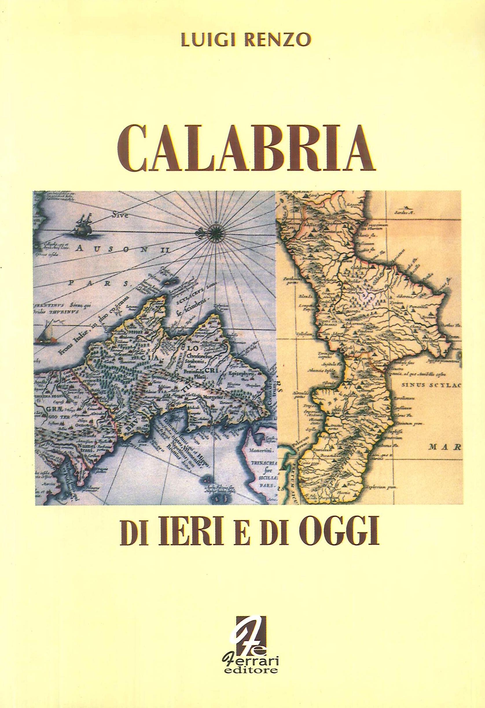 Calabria di ieri e di oggi.
