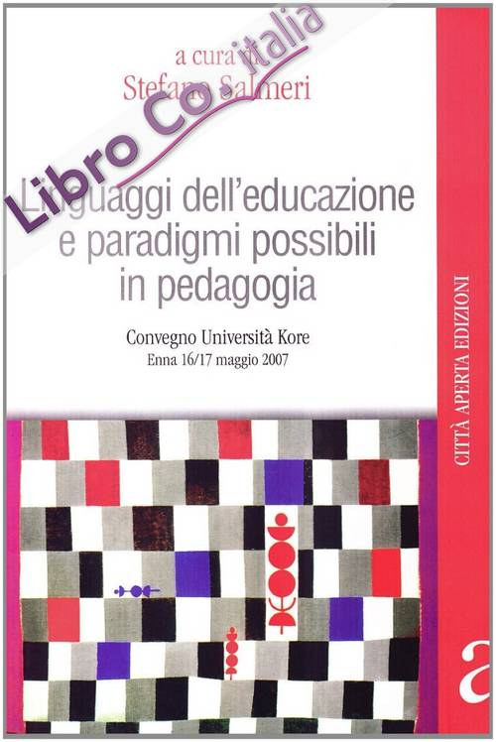 Linguaggi dell'educazione e paradigmi possibili in pedagogia.