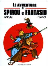 Le Avventure di Spirou e Fantasio. Vol. 1.