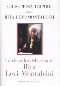 La Clessidra della Vita di Rita levi-Montalcini.