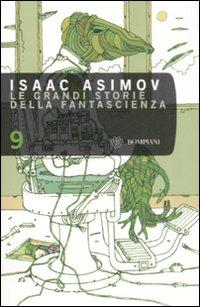 Le grandi storie della fantascienza. Vol. 9.