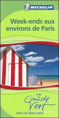 Weekend nei dintorni di Parigi. [French Ed.].